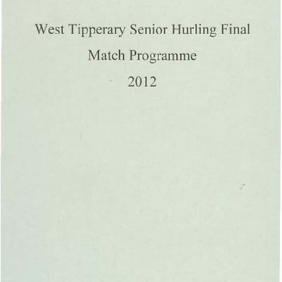 2012 West Tipperary Senior Hurling Final.pdf