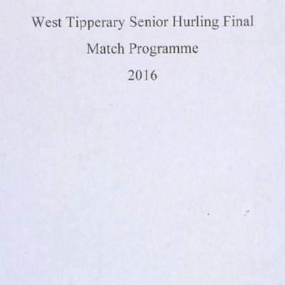 2016 West Tipperary Senior Hurling Final..pdf