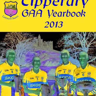 Tipperary GAA Yearbook 2013 part 1.pdf